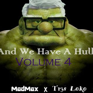And We Have A Hulk Vol. 4