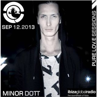 Minor Dott at Ibiza Global Radio Part 1 - Live Mix Show