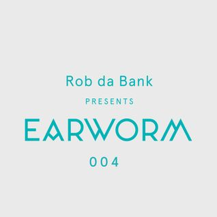 Rob da Bank presents Earworm 004 July 2015