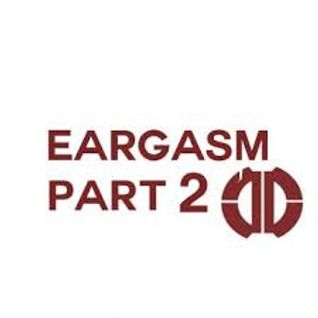 EARGASM VOL.2