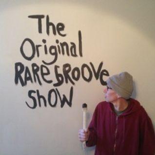 The Original Rare Groove Show 17/05/2016