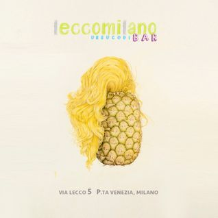 Radio Protopapa Vol. 6 - mixed for #LECCOMILANO the new bar in Milan - July 2014