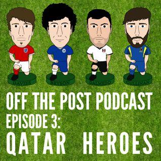 OTP Podcast - Ep.3 Qatar Heroes