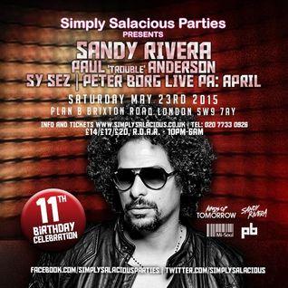 Simply Salacious Parties presents Sandy Rivera May 2015