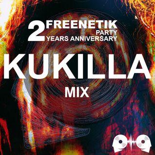 FREENETIK PARTY 2 YEARS ANNIVERSARY - KUKILLA - MIX