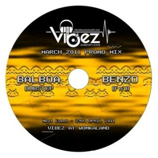 Vibez Promo Mix March 2011 - DJ Balboa (Dubstep Vibez)