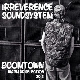 ISS (WHD) - Boomtown Warm Up Selection 2015