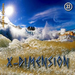 Chillout & Ambient - X-Dimension 33 [mixed by aQuarius]