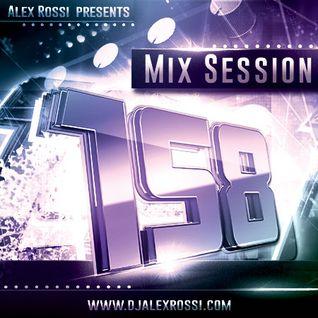 Alex Rossi - Mix Session 158 (Feb 2k16)