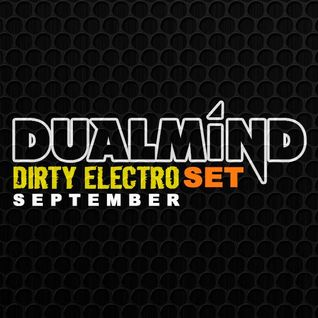 Dualmind Dirty Electro Semptember 2012 Set