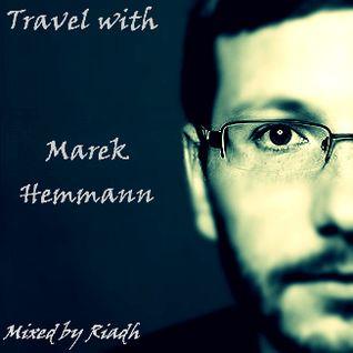 Travel with Marek Hemmann Mixed by Riadh