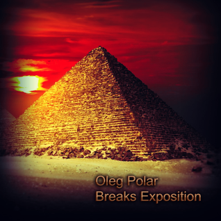 Oleg Polar - Breaks Exposition 011 (Back to Memories)