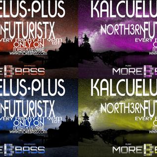 NORTH3RN FUTURISTX #004 WITH KALCUELUS PLUS