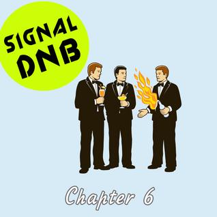 SIgnalDNB #6