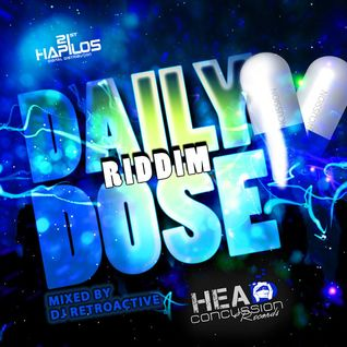 DJ RetroActive - Daily Dose Riddim Mix [Russian/HCR] April 2012