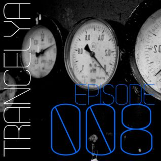 Trancelya #008 @ vanTronik (DJ Set)