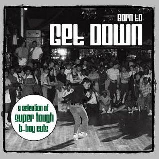 Born To Get Down