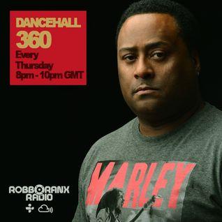 DANCEHALL 360 SHOW - (19/05/16) ROBBO RANX