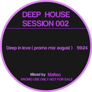 Mafteo - Deep In Love ( Promo mix august '12)