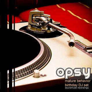 Opsy@Mature Behavior Birthdays DJ Set - Tokyo 2012