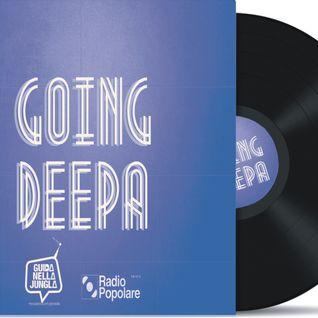 Going Deepa 16/01/2014