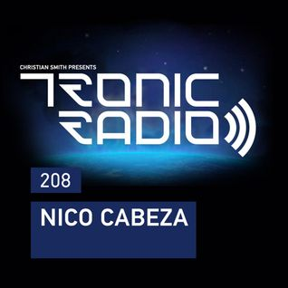 Tronic Podcast 208 with Nico Cabeza