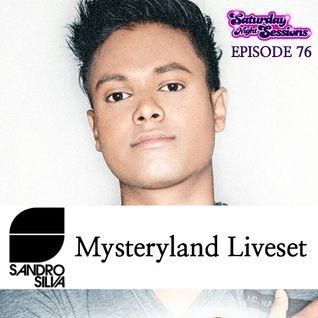 Sandro Silva - Mysteryland Liveset / Episode 76