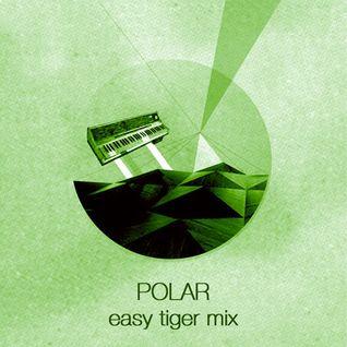 Polar | Union Mix | Easy Tiger EP Promo Mix