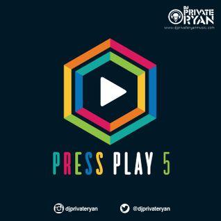 DJ Private Ryan Presents Press Play 5