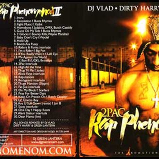 Dirty Harry DJ Vlad DJ Green Lantern - Rap Phenomenon  II Tupac (2003)