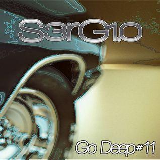 S3rG1.0 - GO.DEEP#11