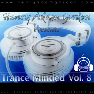 Henry Adam Gordon - Trance Minded Vol. 8