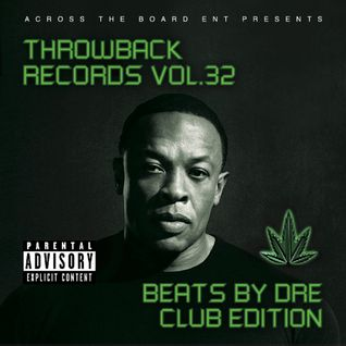 DJ Flash-Throwback Records Vol 32 (Beats By Dre)(DL in the Description)