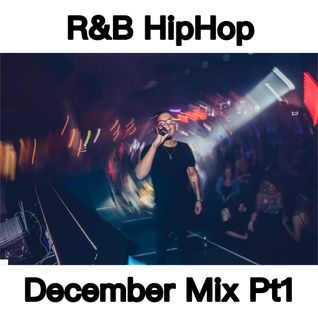 RnB & HipHop December Mix Pt1 - @djintheorious