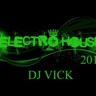 ✭Electro House 2012✭ January Mix│Mixed By Dj Vick