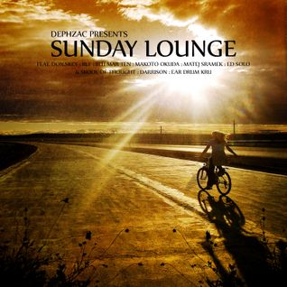Dephzac Presents SUNDAY LOUNGE