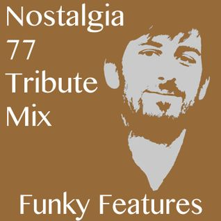 Nostalgia 77 Tribute Mix