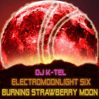DJ K-Tel Electro Moonlight Vol.6 Burning Strawberry Moon