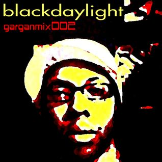 dj gargan's blackdaylight mix