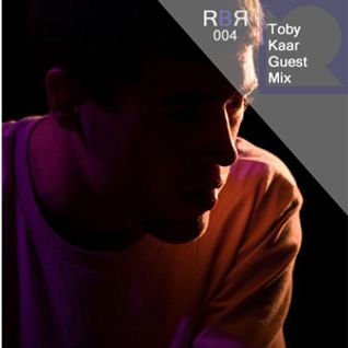 Toby Kaar - Exclusive Raised By Records Guest Mix