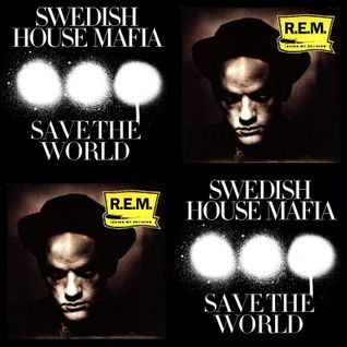 Swedish House Mafia vs R.E.M. - Save My Religion (SeBHouse Mash-Up)