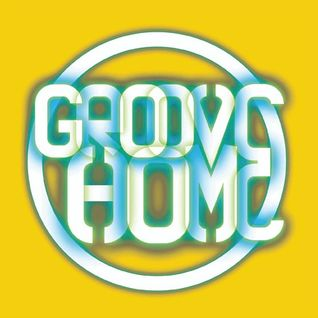 GROOVE HOME RADIO SHOW #6