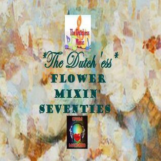 Flower Mixin' Seventies