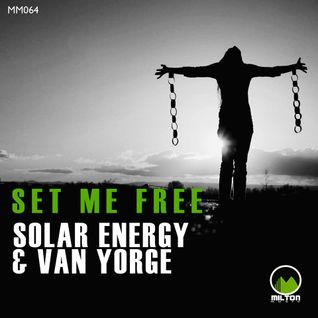 Solar Energy & Van Yorge - Set Me Free (Original Mix).