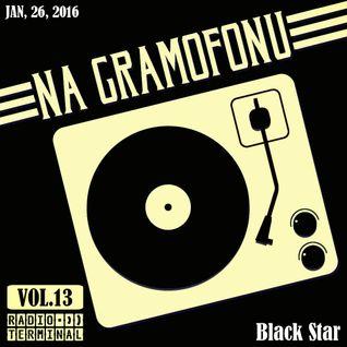 Na Gramofonu, vol. 13: Black Star