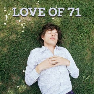 Love Of '71