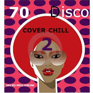 70 Disco Cover Chill 2 by Salvo Migliorini