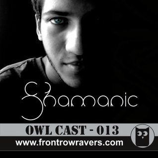 OwlCast - 013, with Shamanic