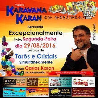 Programa Karavana Karan 29/08/2016 - Carlos Karan