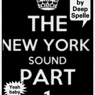The NY Sound by Deep Spelle